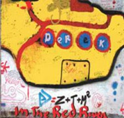 Derek - In the red river [CD Scan]