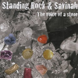 Standing Rock & Savinah - The voice of a stone [CD Scan]