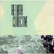 Rebirth Collective - Rebirth Collective (CD album scan)