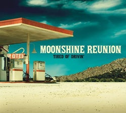 Moonshine Reunion - Tired of drivin' (CD album scan)