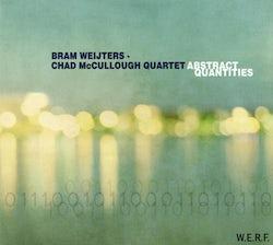Chad McCullough-Bram Weijters Quartet - Abstract quantities (CD album scan)