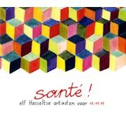 Diverse uitvoerders - Santé! (Elf Hasseltse artisten voor het goede doel) (CD compilatie scan)