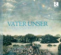 Clematis Ensemble, Paulin Bündgen - Vater unser. German Sacred Cantatas (CD album scan)