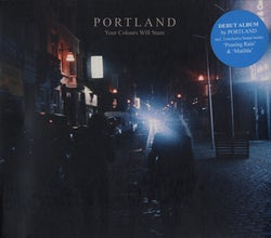 Portland - Your Colours Will Stain (CD album scan)